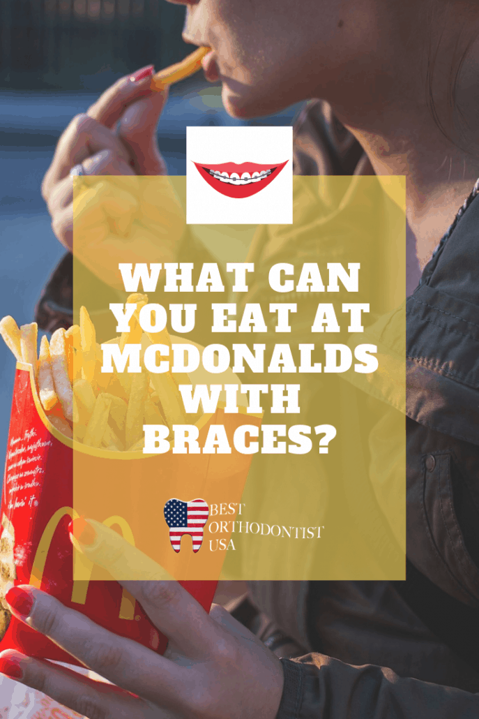 What Can You Eat at McDonalds with Braces